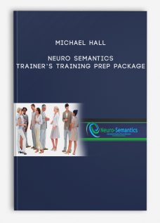 Neuro Semantics Trainer's Training Prep Package by Michael Hall