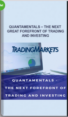 Quantamentals – The Next Great Forefront Of Trading and Investing