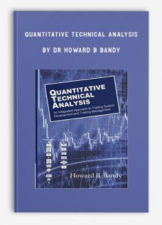 Quantitative Technical Analysis by Dr Howard B Bandy