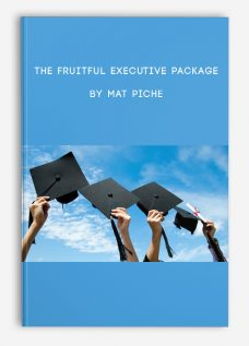 The Fruitful Executive Package by Mat Piche