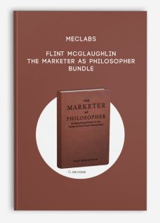 The Marketer as Philosopher Bundle by MECLABS | Flint McGlaughlin