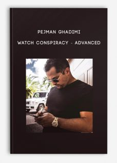 Watch Conspiracy – Advanced by Pejman Ghadimi