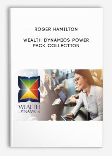 Wealth Dynamics Power Pack Collection by Roger Hamilton