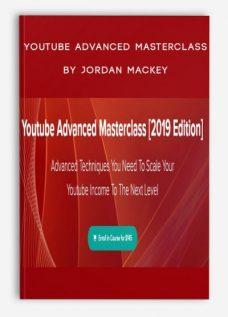 Youtube Advanced Masterclass by Jordan Mackey