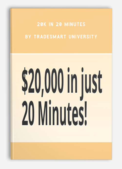 20k In 20 Minutes by TradeSmart University