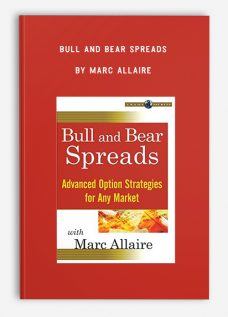 Bull and Bear Spreads by Marc Allaire