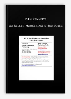Dan Kennedy – 63 Killer Marketing Strategies
