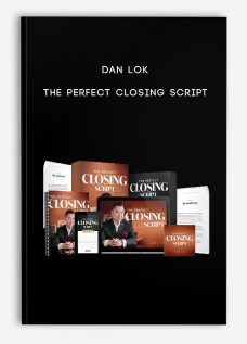 Dan Lok – The Perfect Closing Script