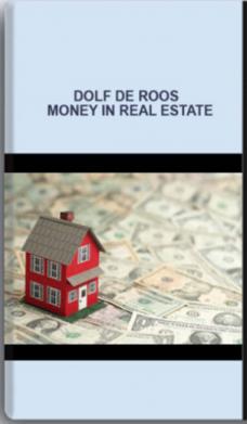 Dolf De Roos – Money in Real Estate