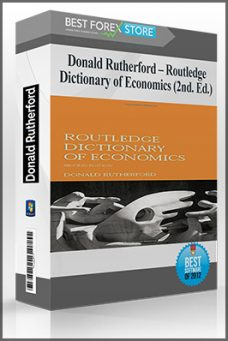 Donald Rutherford – Routledge Dictionary of Economics (2nd. Ed.)