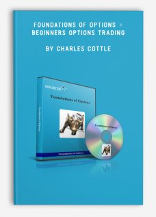 Foundations of Options + Beginners Options Trading by Charles Cottle