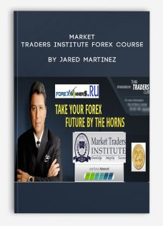 Market Traders Institute Forex Course by Jared Martinez