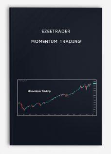 Momentum Trading by EzeeTrader