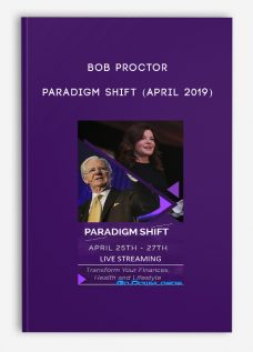 Paradigm Shift (April 2019) by Bob Proctor