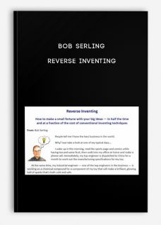 Reverse Inventing by Bob Serling