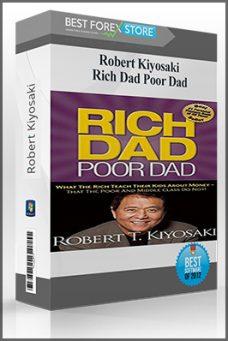 Robert Kiyosaki – Rich Dad Poor Dad