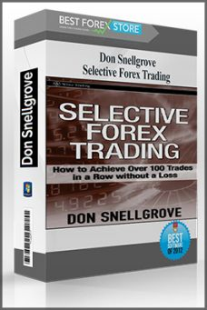 Selective Forex Trading by Don Snellgrove