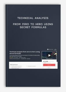 Technical analysis from zero to hero using secret formulas
