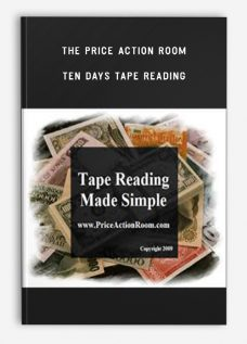 The Price Action Room – Ten days Tape Reading