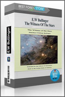 The Witness Of The Stars by E.W Bullinger