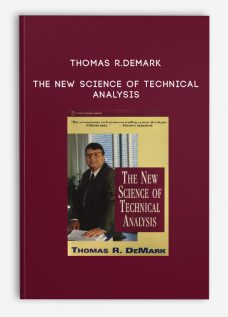 Thomas R.DeMark – The New Science of Technical Analysis