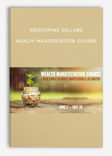 Wealth Manifestation Course by Kristopher Dillard