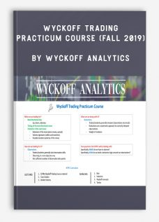 Wyckoffanalytics – Wyckoff Trading Practicum Course (Fall 2019)