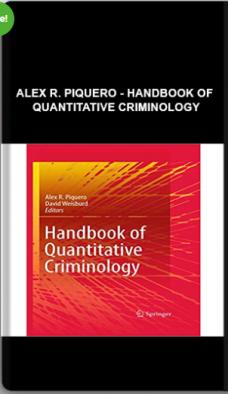 Alex R. Piquero – Handbook of Quantitative Criminology