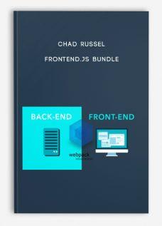 Chad Russel – FrontEnd.JS Bundle