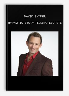 David Snyder – Hypnotic Story Telling Secrets