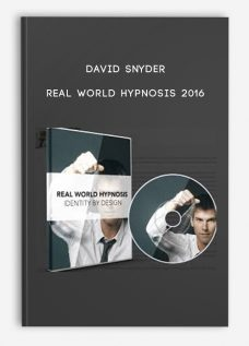 David Snyder – Real World Hypnosis 2016