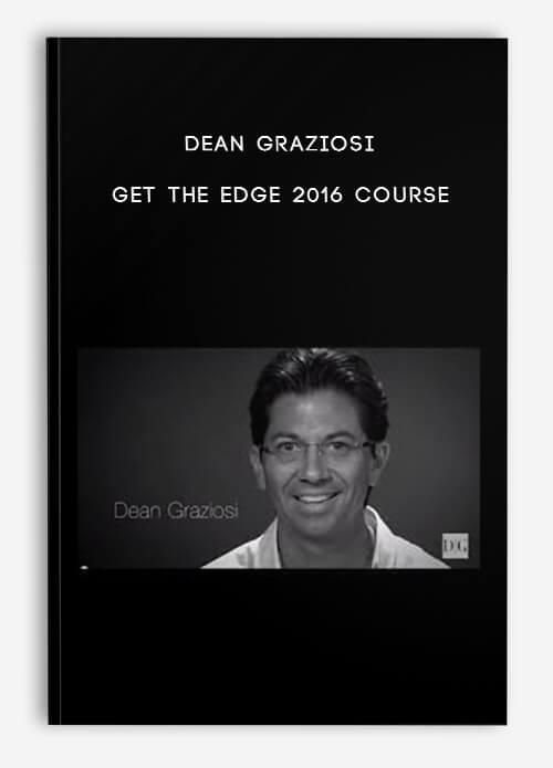 Dean Graziosi – Get The Edge 2016 Course