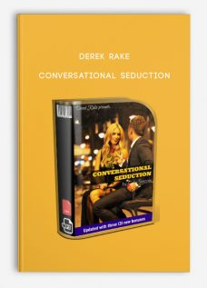 Derek Rake – Conversational Seduction