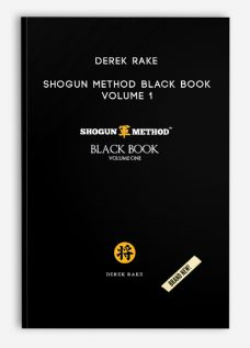 Derek Rake – Shogun Method Black Book Volume 1