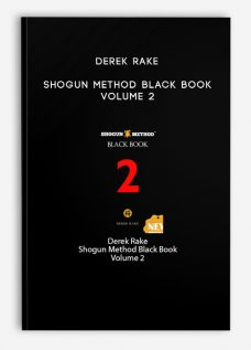 Derek Rake – Shogun Method Black Book Volume 2