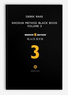 Derek Rake – Shogun Method Black Book Volume 3