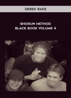 Derek Rake – Shogun Method Black Book Volume 4
