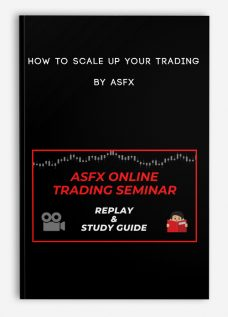 How To Scale Up Your Trading by ASFX