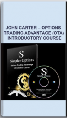 John Carter – Options Trading Advantage (OTA) Introductory Course