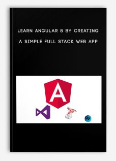 Learn Angular 8 by creating a simple Full Stack Web App