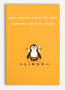 Linux Mastery Master the Linux Command Line in 11.5 Hours