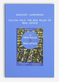 Rascoff Humphries – Zillow Talk: The New Rules of Real Estate