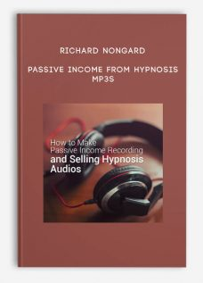 Richard Nongard – Passive Income from Hypnosis MP3s