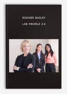 Rodger Bailey – LAB Profile 2.0