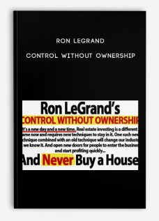 Ron Legrand – Control Without Ownership