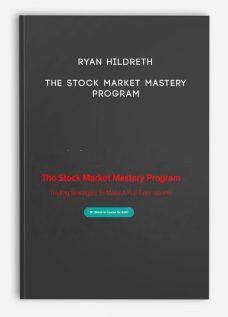 Ryan Hildreth – The Stock Market Mastery Program