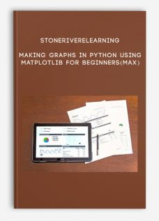 Stoneriverelearning – Making Graphs in Python using Matplotlib for Beginners(Max)