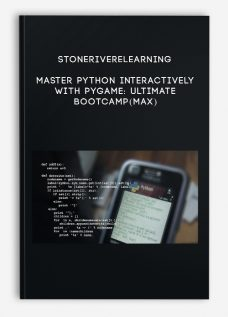 Stoneriverelearning – Master Python Interactively With PyGame: Ultimate Bootcamp(Max)