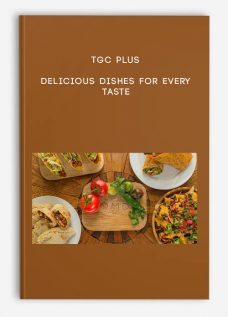 TGC Plus – Delicious Dishes for Every Taste