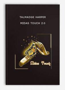 Talmadge Harper – Midas Touch 2.0